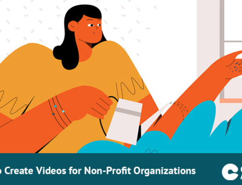 How to Create Videos for Non-Profit Organizations